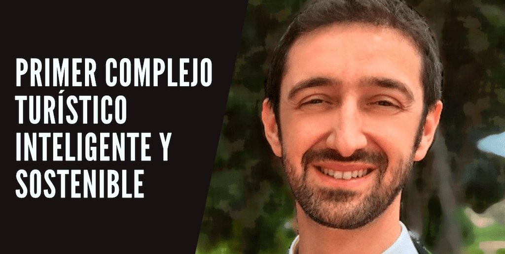 El primer complejo turístico inteligente y sostenible de España